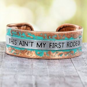 Jewelry - 'This Ain't My First Rodeo' Patina Cuff Bracelet